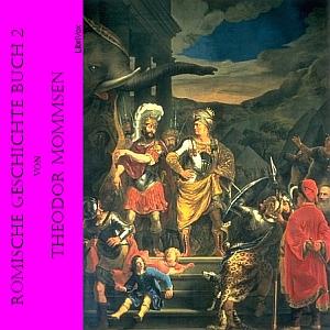 Römische Geschichte Buch 2 by Mommsen, Theodor