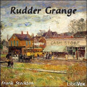 Rudder Grange by Stockton, Frank R.