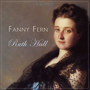 Ruth Hall by Fern, Fanny