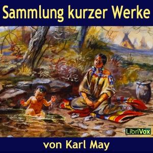 Sammlung kurzer Werke by May, Karl