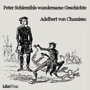 Peter Schlemihls wundersame Geschichte by Chamisso, Adelbert von