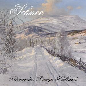 Schnee by Lange Kielland, Alexander