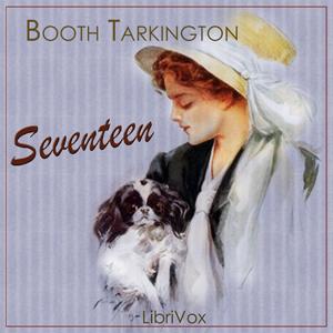 Seventeen by Tarkington, Booth