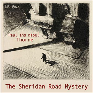 Sheridan Road Mystery, The by Thorne, Mabel