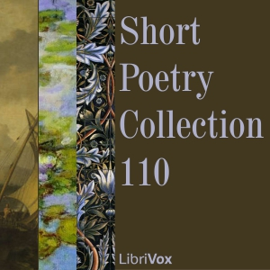 Short Poetry Collection 110 by Various