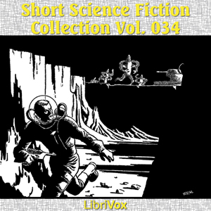 Short Science Fiction Collection 034 by Various