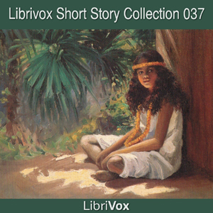 Short Story Collection Vol. 037 by Various