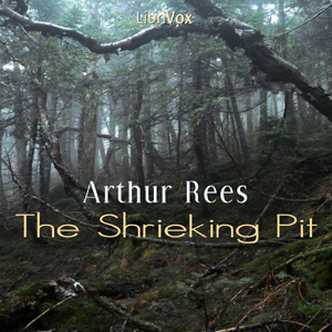 Shrieking Pit, The by Rees, Arthur