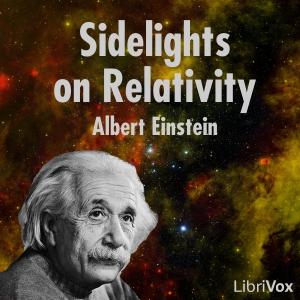 Sidelights on Relativity by Einstein, Albert