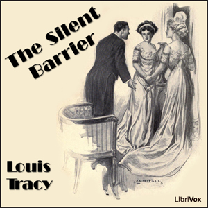 Silent Barrier, The by Tracy, Louis
