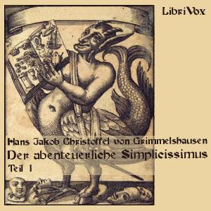 Abenteuerliche Simplicissimus Teutsch, D... by Grimmelshausen, Hans Jakob Christoffel von