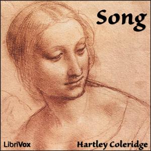 Song (Coleridge version) by Coleridge, Hartley