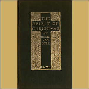 Spirit of Christmas, The (version 2) by Van Dyke, Henry