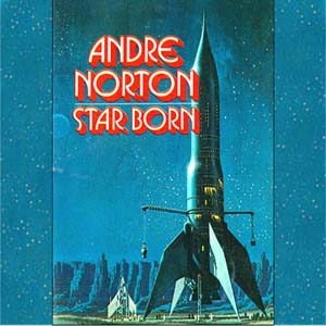 Star Born by Norton, Andre