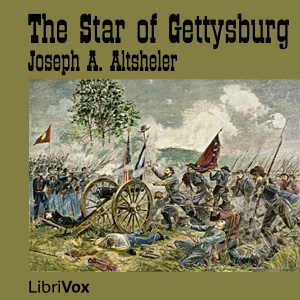 Star of Gettysburg, The by Altsheler, Joseph A.