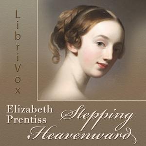 Stepping Heavenward (version 2) by Prentiss, Elizabeth