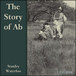 Story of Ab, The by Waterloo, Stanley