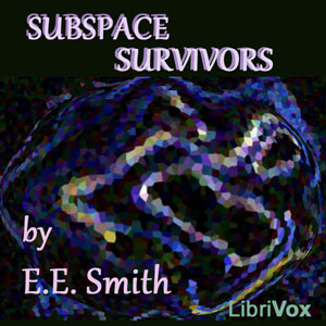 "Subspace Survivors by Smith, E. E. ""Doc"""