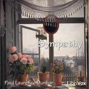 Sympathy by Dunbar, Paul Laurence