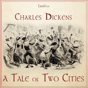 Tale of Two Cities, A, Version 2 by Dickens, Charles