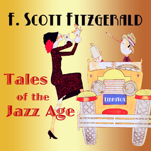 Tales of the Jazz Age by Fitzgerald, F. Scott
