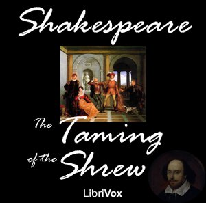 Taming of the Shrew, The by Shakespeare, William