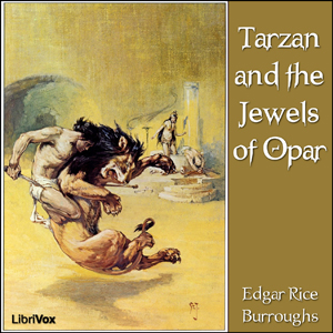 Tarzan and the Jewels of Opar by Burroughs, Edgar Rice