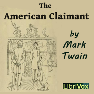 American Claimant, The by Twain, Mark
