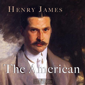 American, The by James, Henry