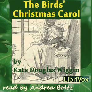 Birds' Christmas Carol, The (version 2) by Wiggin, Kate Douglas