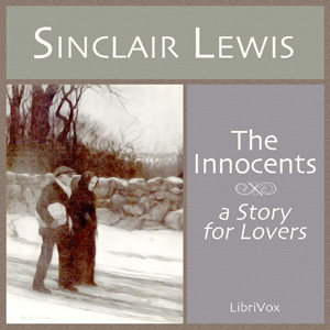 Innocents, A Story for Lovers, The by Lewis, Sinclair