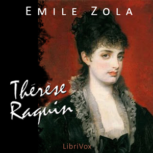 Therese Raquin by Zola, Émile