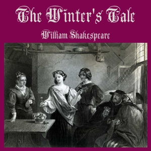 Winter's Tale, The by Shakespeare, William