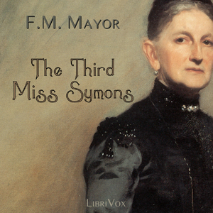 Third Miss Symons, The by Mayor, F. M.