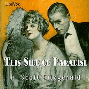 This Side of Paradise (version 2) by Fitzgerald, F. Scott