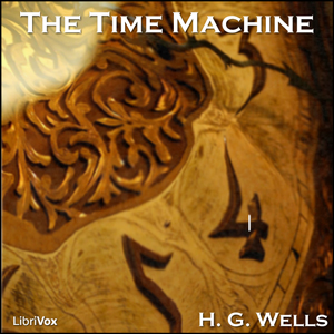 Time Machine, The (Version 4) by Wells, H. G.