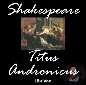 Titus Andronicus by Shakespeare, William