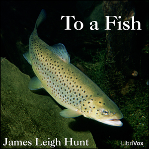 To a Fish by Hunt, Leigh
