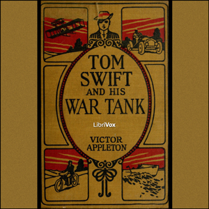 Tom Swift and His War Tank by Appleton, Victor