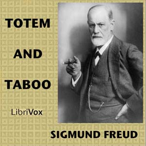 Totem and Taboo by Freud, Sigmund