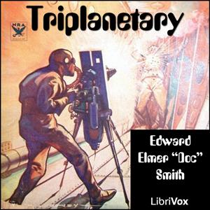 """Triplanetary by Smith, E. E. """"Doc"""""""