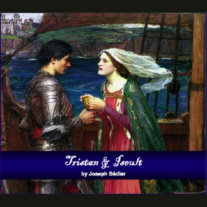 Tristan and Iseult by Bédier, Joseph