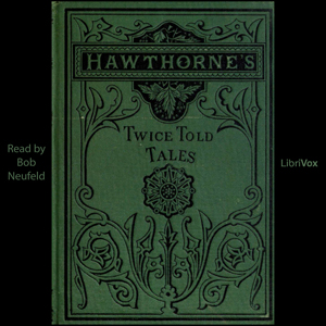 Twice Told Tales by Hawthorne, Nathaniel