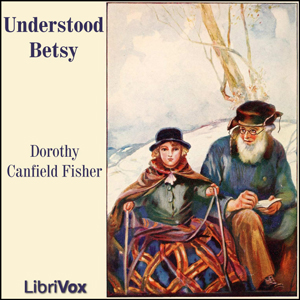 Understood Betsy by Fisher, Dorothy Canfield