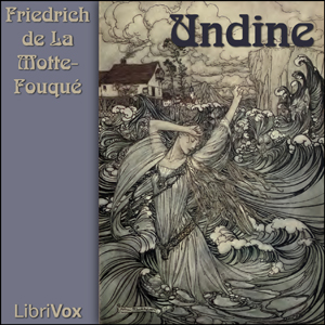 Undine by Fouqué, Friedrich de la Motte