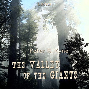 Valley of the Giants, The by Kyne, Peter B.