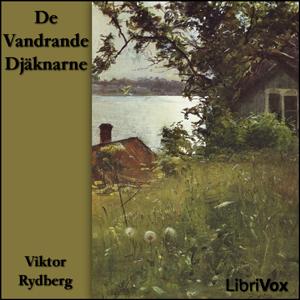 De Vandrande Djäknarne by Rydberg, Viktor