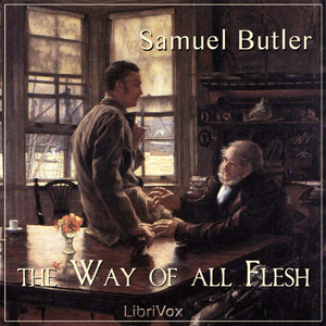 Way of All Flesh, The by Butler, Samuel