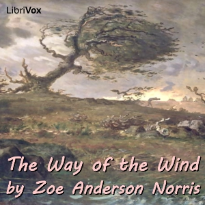 Way of the Wind, The by Norris, Zoe Anderson