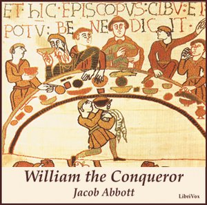 William the Conqueror by Abbott, Jacob